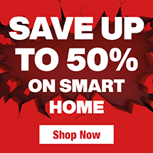 Save up to 50% on Smart Home