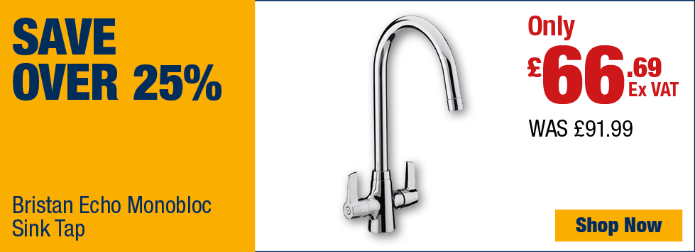 Save Over 25% on Bristan Echo Monobloc Sink Tap
