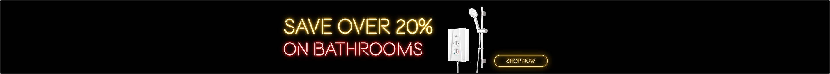 Save Over 20% on Bathrooms