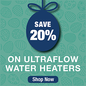 Save 20% on Ultraflow Water Heaters
