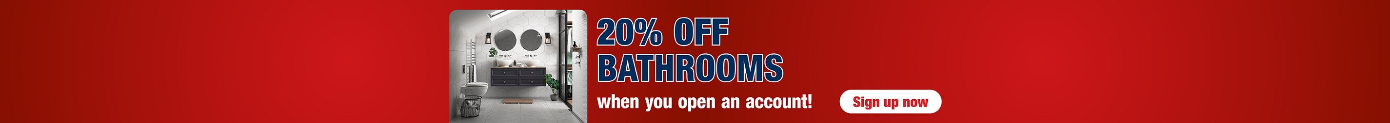 20% off Bathrooms