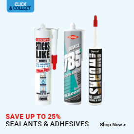 Save up to 25% on Sealants & Adhesives