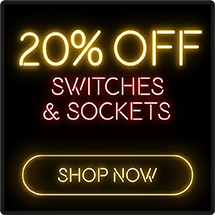 20% off Switches & Sockets