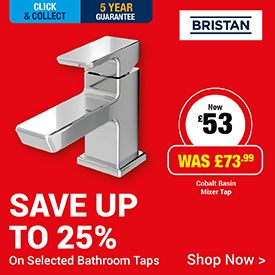 Save up to 25% on Bathroom Taps