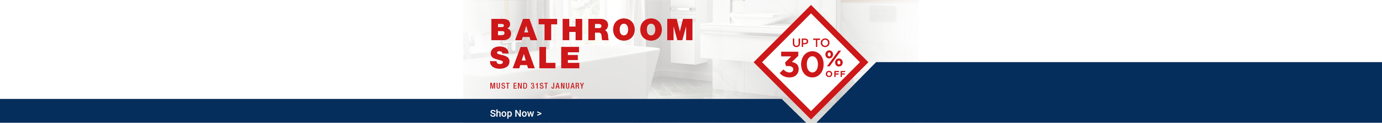 Save up to 30% in the Bathroom Sale